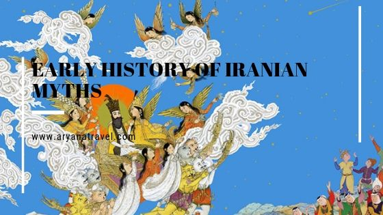 Early History of iranian myths