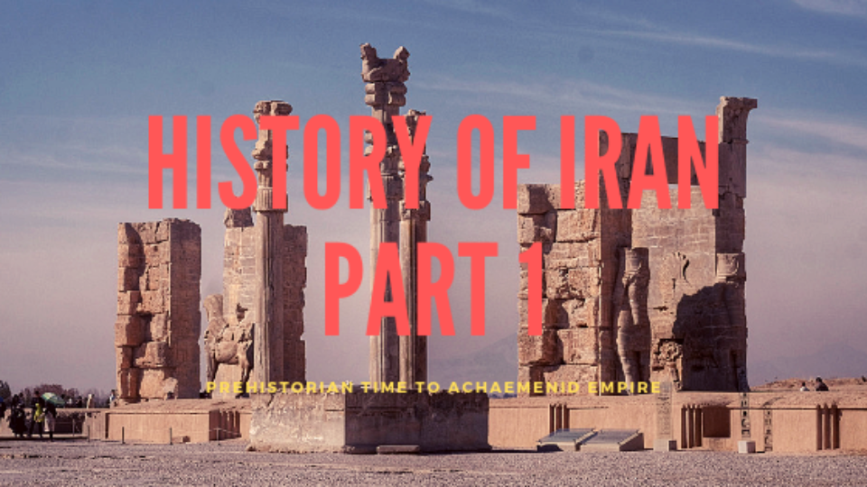 History of Iran Part 1