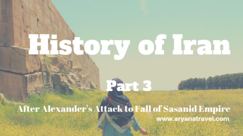 History of Iran – Part 3 (1)